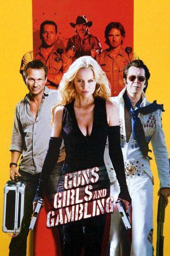 guns girls and gambling